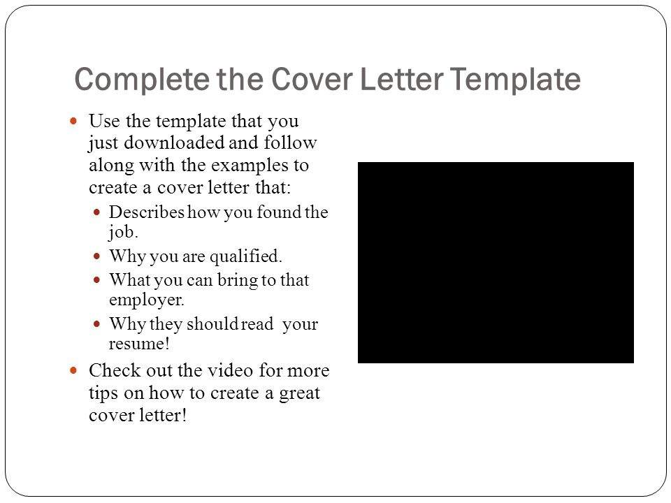 Complete the Cover Letter Template