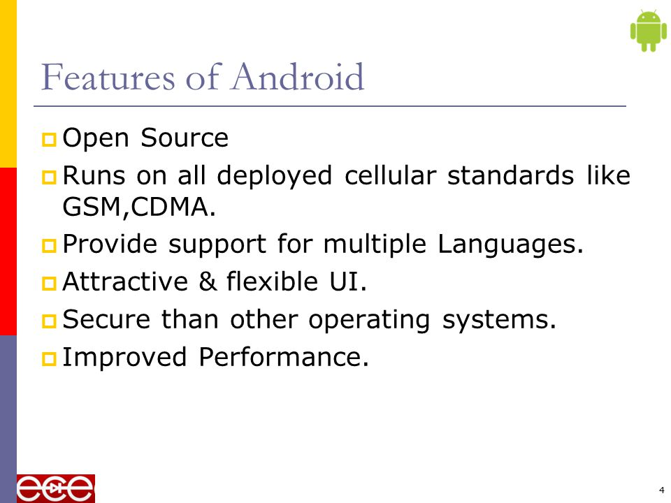 Features of Android Open Source