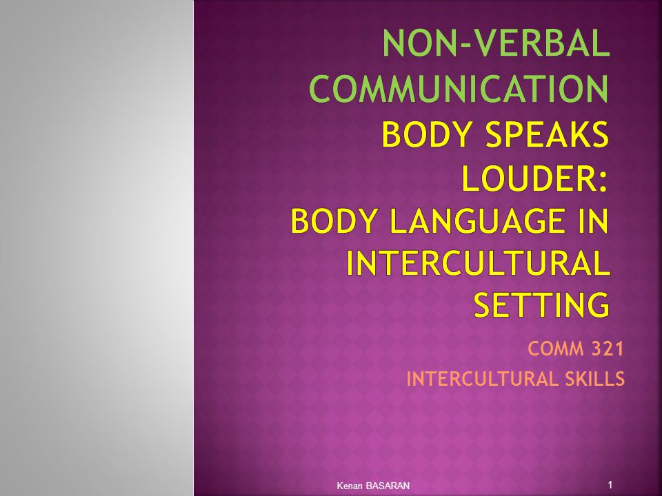 non verbal and intercultural communication In intercultural communication, it includes verbal ability, non-verbal ability and adaptability to different cultures so the nonverbal communication is a very important.