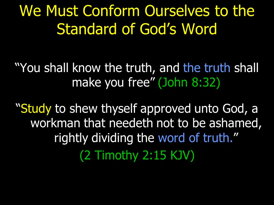 2 Timothy 2:15 KJV - Study to shew thyself approved unto ...