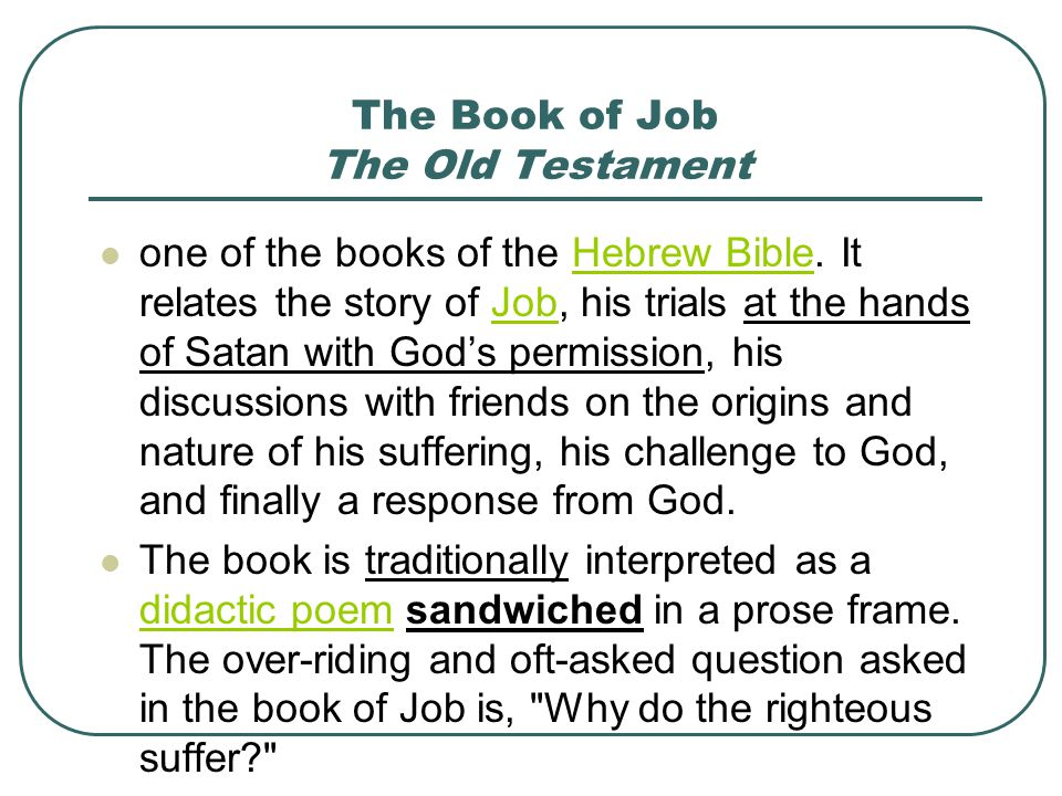 a literary analysis of the mythology in the book of job in the old testament The mythology behind the book of job - myths have always the old testament's book of job - the old testament's book of job is the visual imagery in this movie emphasizes emotions and reactions that we cannot possibly obtain from the book [tags: literary analysis]:: 2 works.