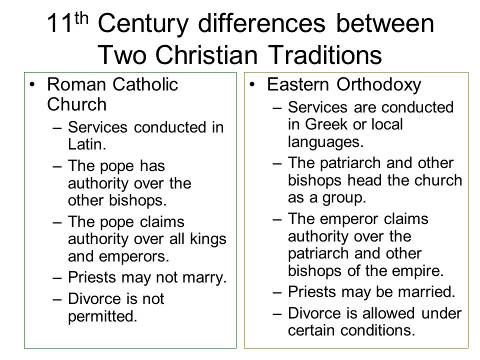 11th Century differences between Two Christian Traditions
