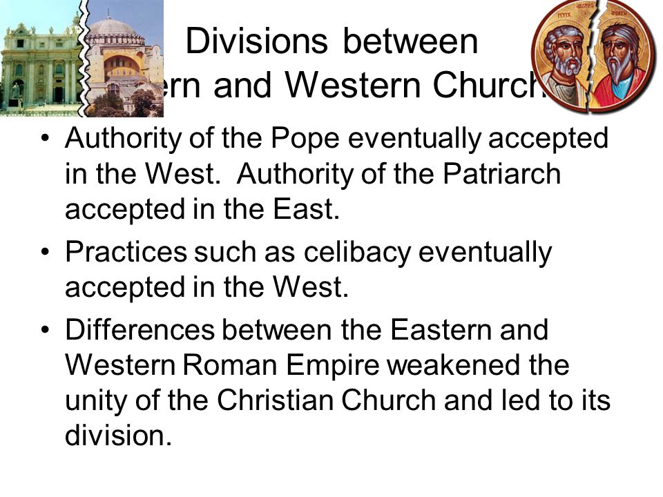 Divisions between Eastern and Western Churches