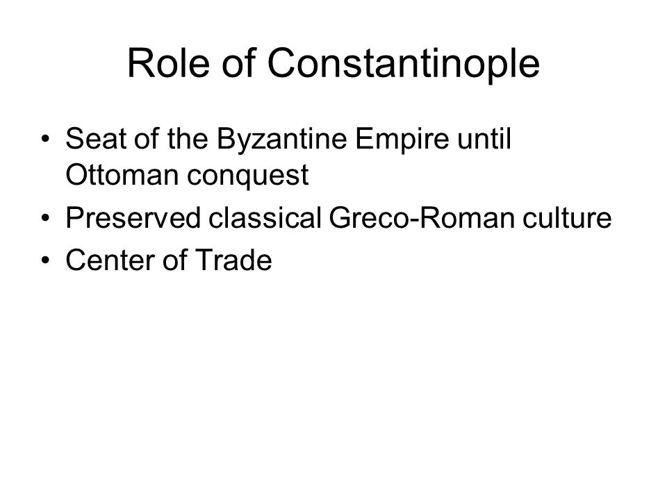 Role of Constantinople