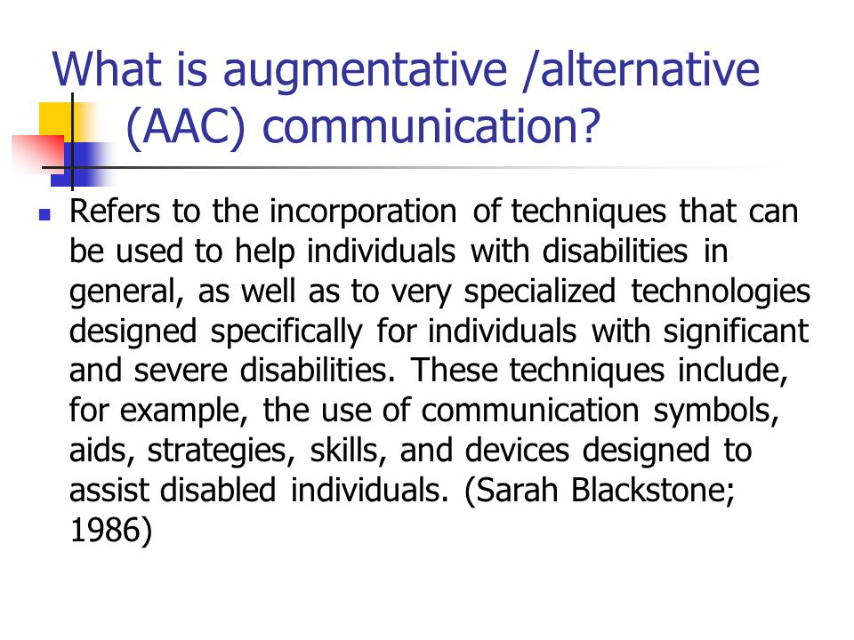 augmentative research papers Augmentative and alternative communication (aac) can be invaluable in   results from a recent research study on parent instruction in partner-augmented  input will be  paper presented at american speech language hearing  association.