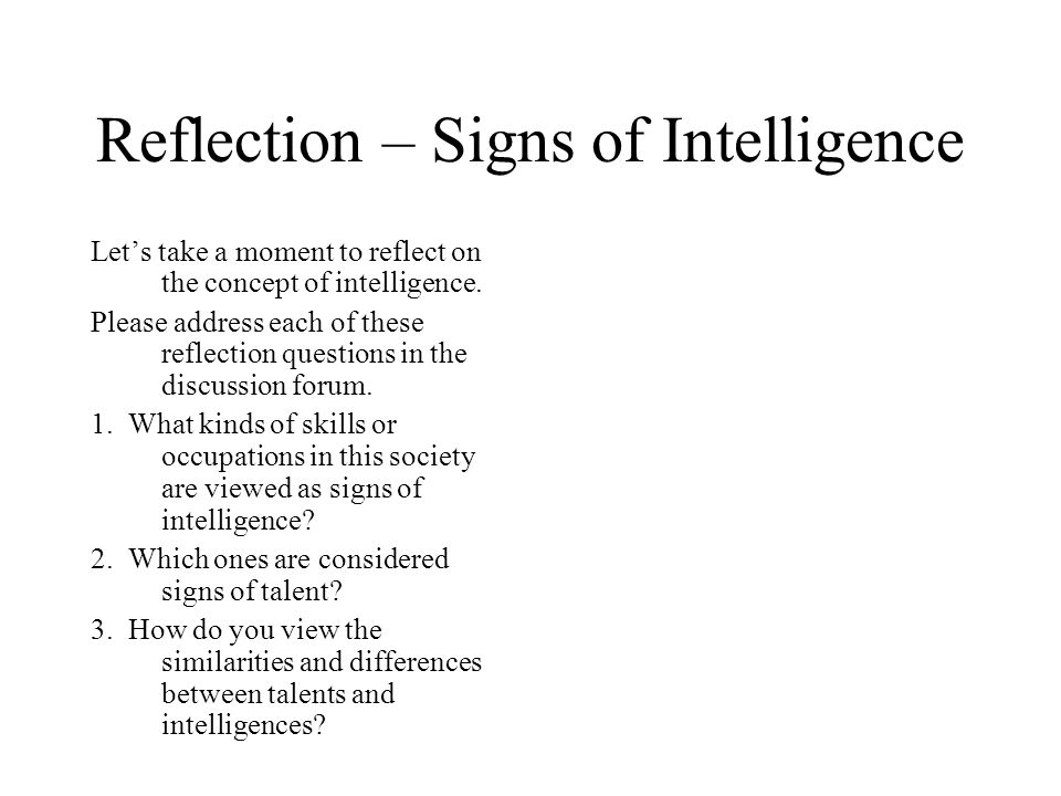 Reflection – Signs of Intelligence