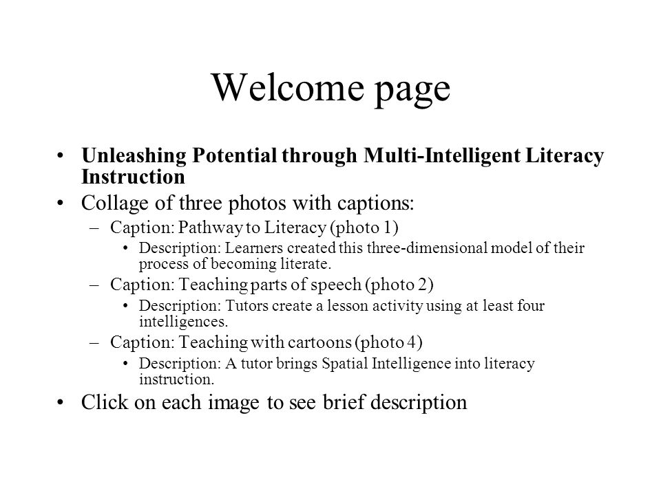 Welcome page Unleashing Potential through Multi-Intelligent Literacy Instruction. Collage of three photos with captions: