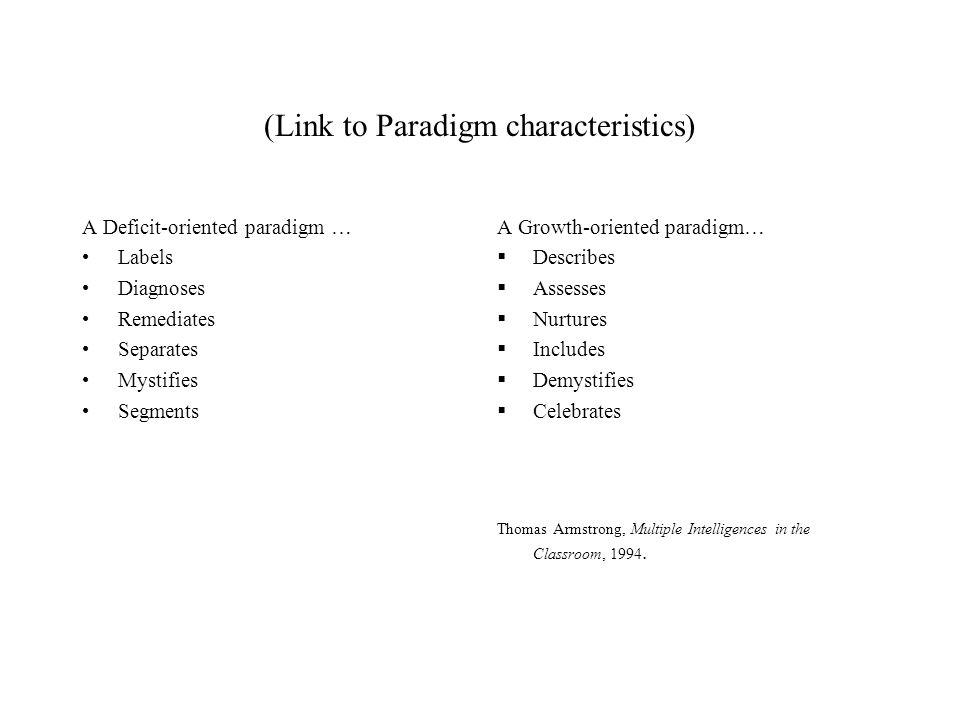(Link to Paradigm characteristics)