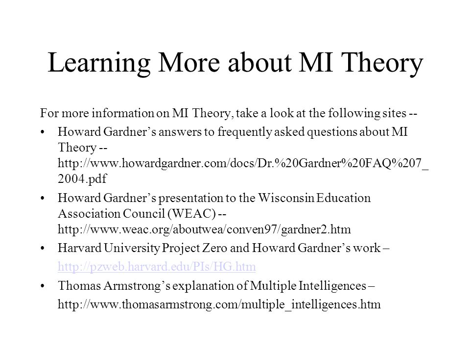 Learning More about MI Theory