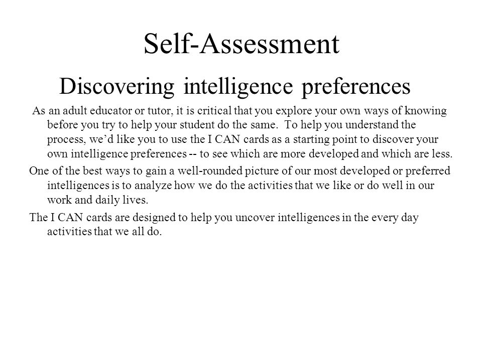 Self-Assessment Discovering intelligence preferences