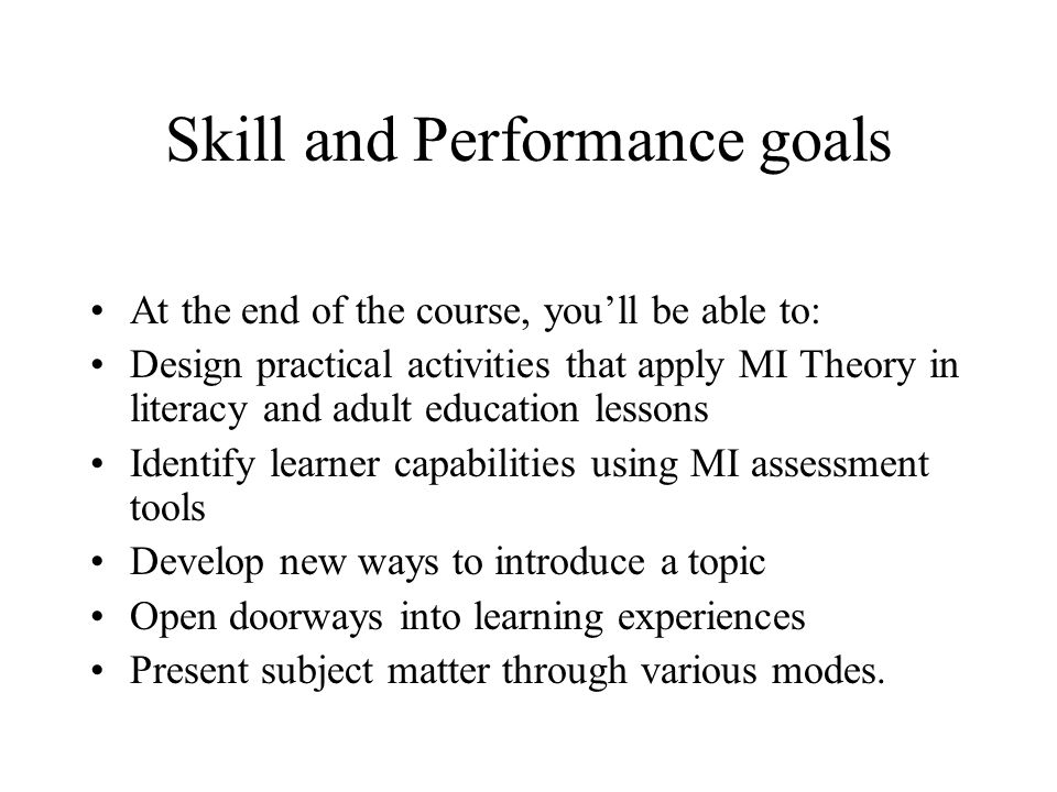 Skill and Performance goals