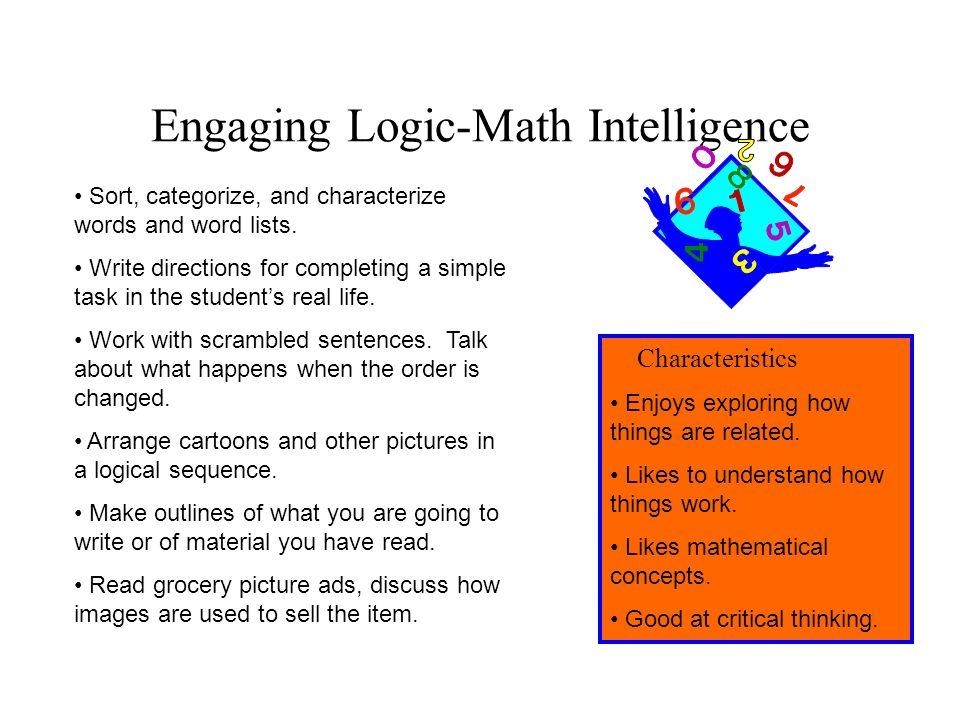 Engaging Logic-Math Intelligence