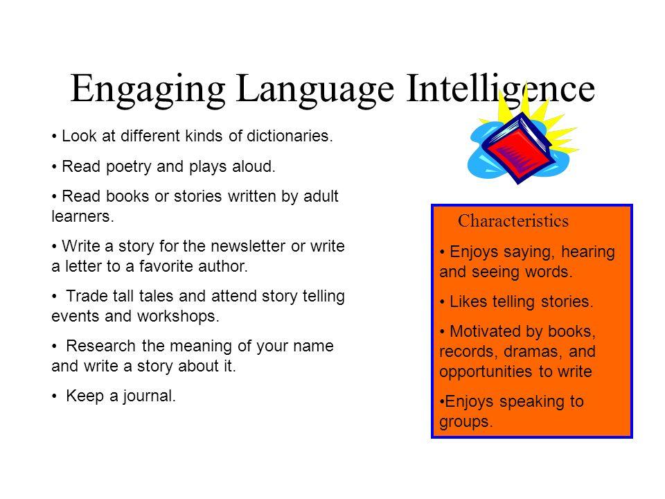 Engaging Language Intelligence