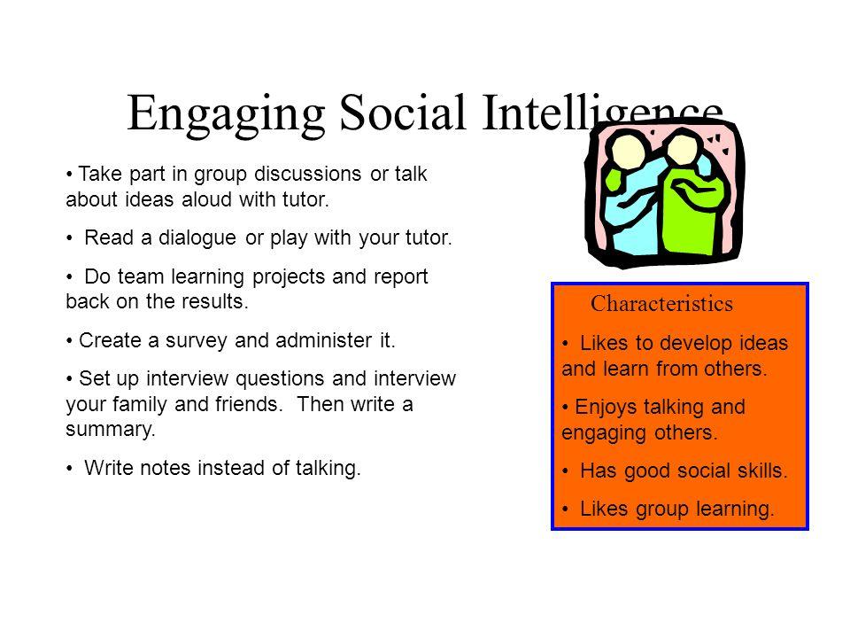 Engaging Social Intelligence