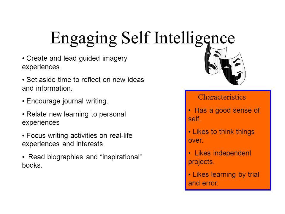 Engaging Self Intelligence