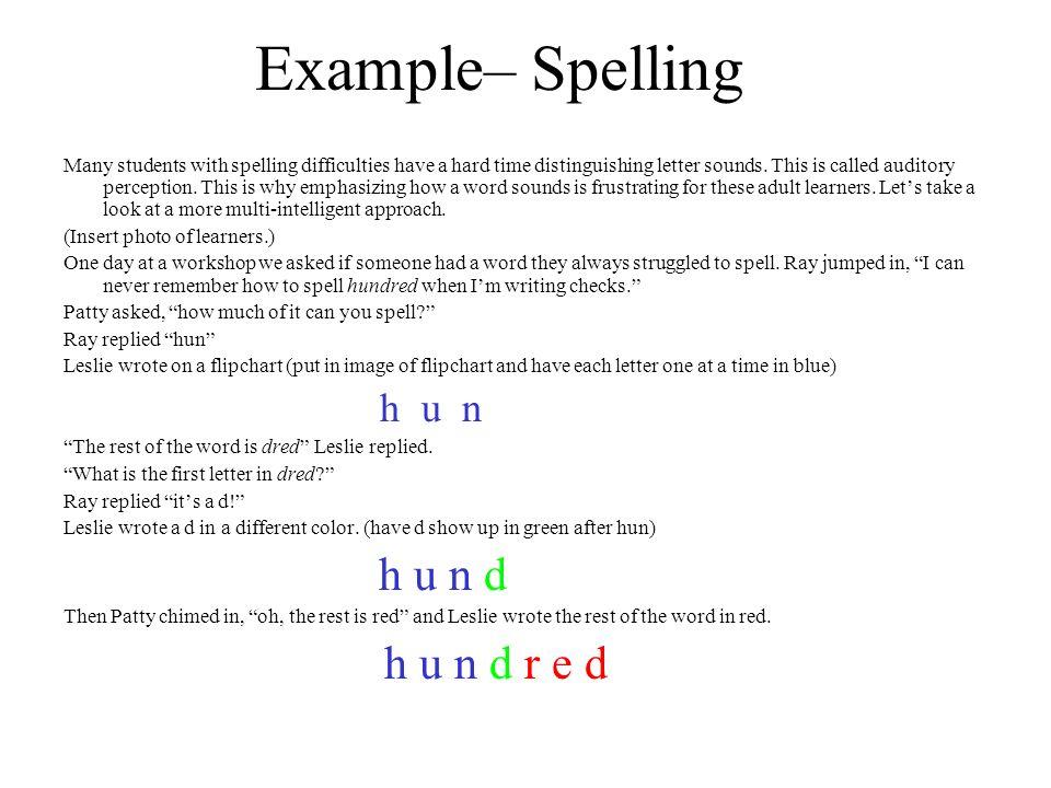 Example– Spelling h u n h u n d h u n d r e d