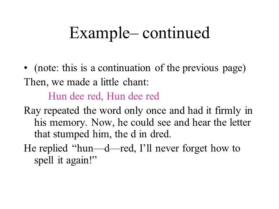 Example– continued (note: this is a continuation of the previous page)