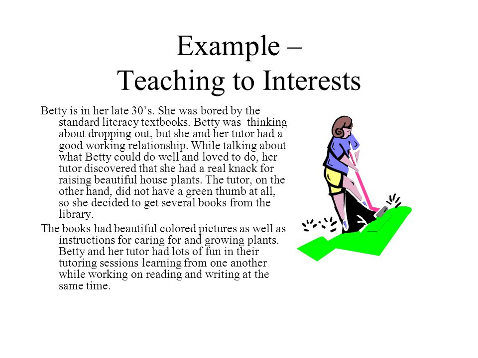 Example – Teaching to Interests
