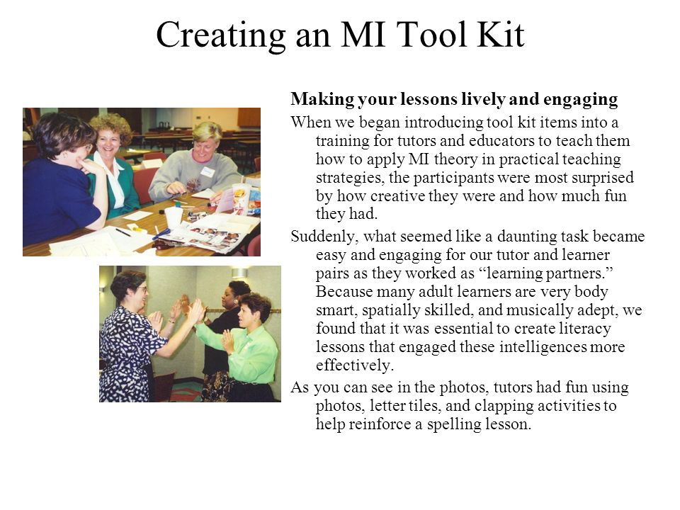 Creating an MI Tool Kit Making your lessons lively and engaging