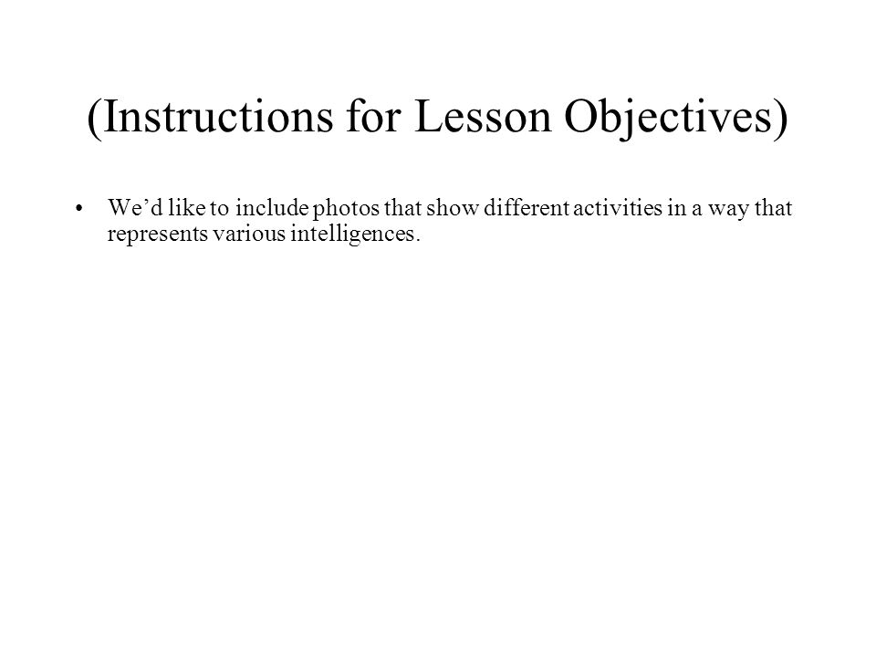 (Instructions for Lesson Objectives)
