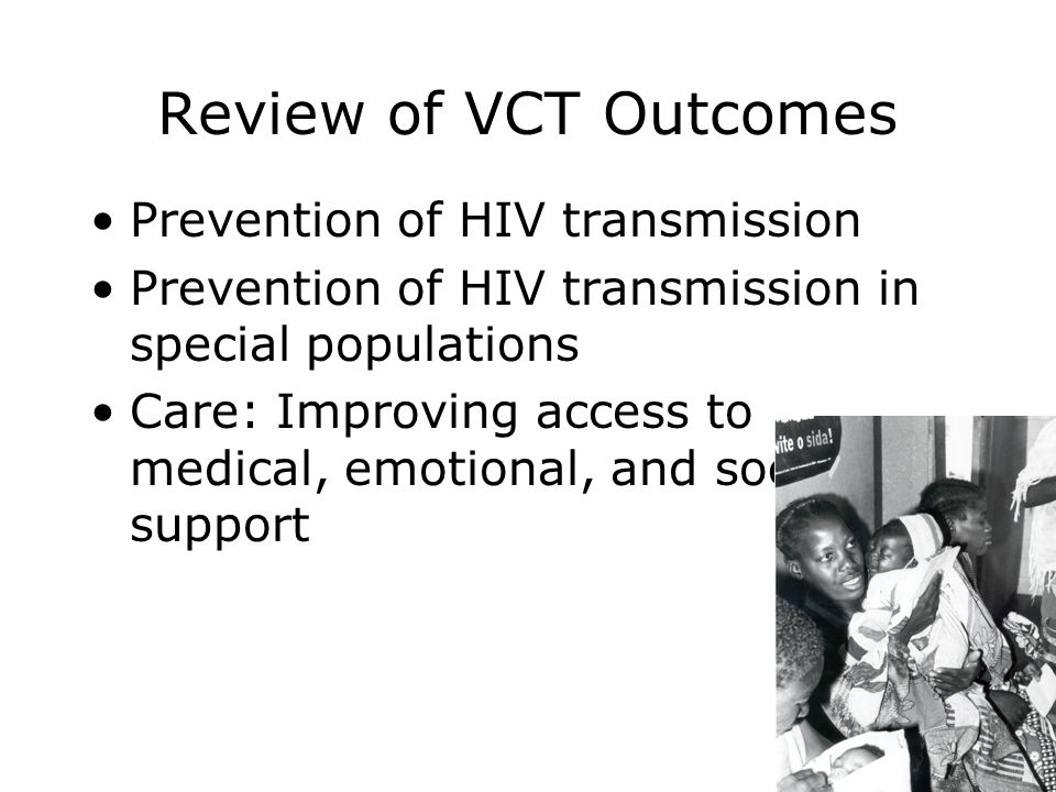 Review of VCT Outcomes Prevention of HIV transmission