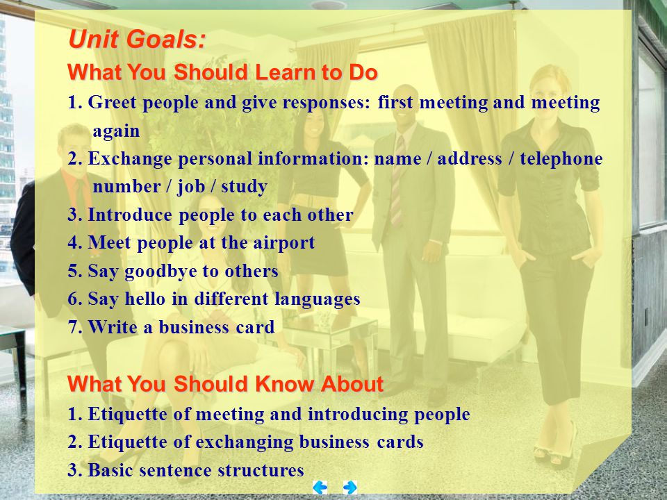 Unit Goals: What You Should Learn to Do What You Should Know About