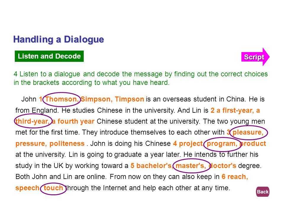 Handling a Dialogue Script Listen and Decode