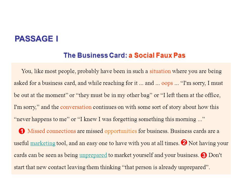 PASSAGE I The Business Card: a Social Faux Pas