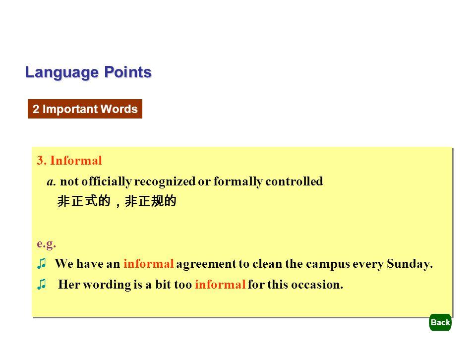 Language Points 3. Informal