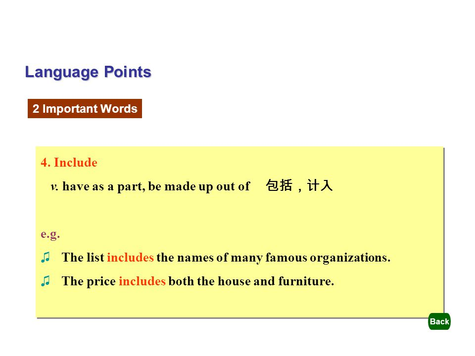 Language Points 4. Include v. have as a part, be made up out of 包括,计入
