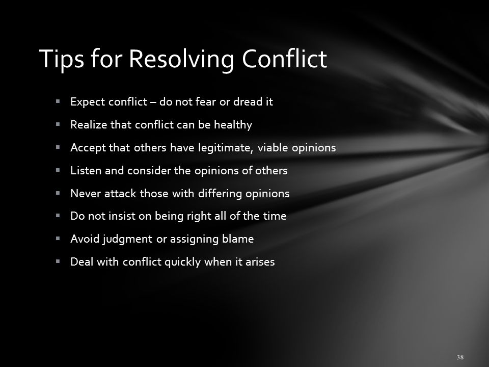 use skills and techniques to resolve misunderstanding s and conflicts constructively These tips will help you manage and resolve touchy 10 tips and tactics for dealing with conflict one of the most important skills you can learn and develop.