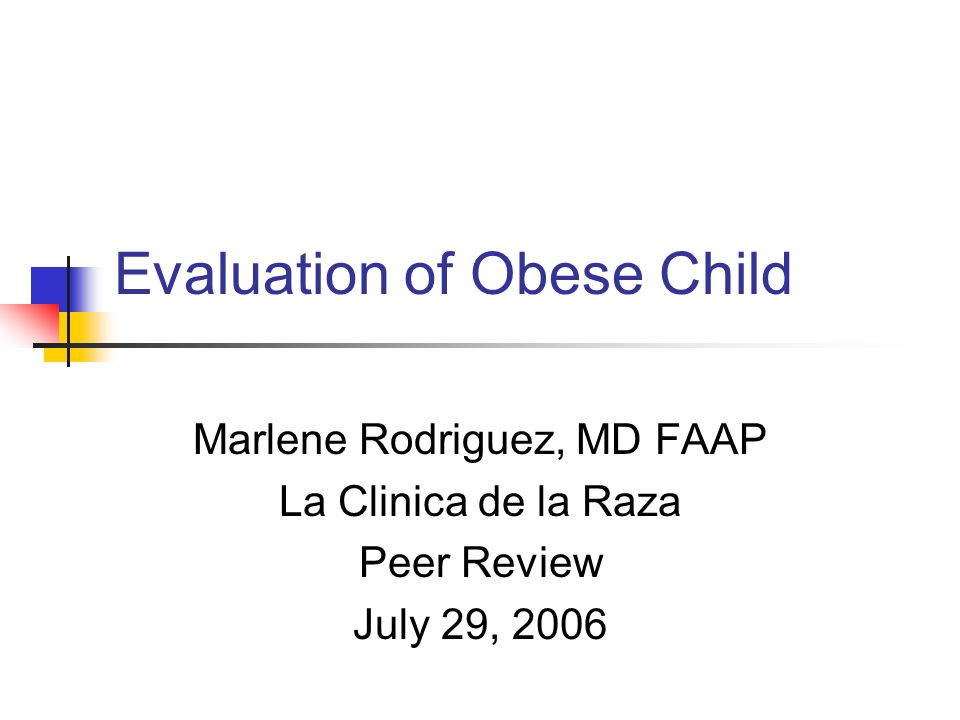 evaluating the research process childhood obesity Making this an ideal setting to implement and evaluate childhood obesity research about the effects of an obesity an early childhood obesity prevention.