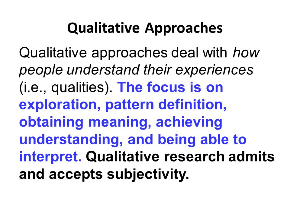 qualitative research approach definition Define quantitative: of, relating to, or expressible in terms of quantity — quantitative in a sentence.