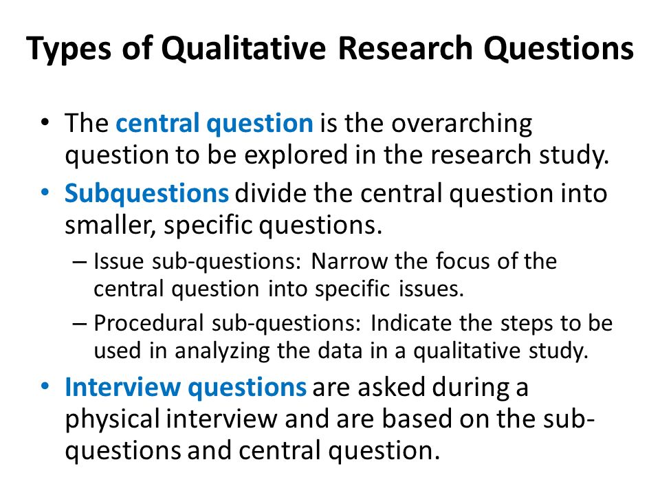 question what is qualitative research in A guide to using qualitative research methodology identify whether the specific research question you want to answer is best answered by a quantitative or a.