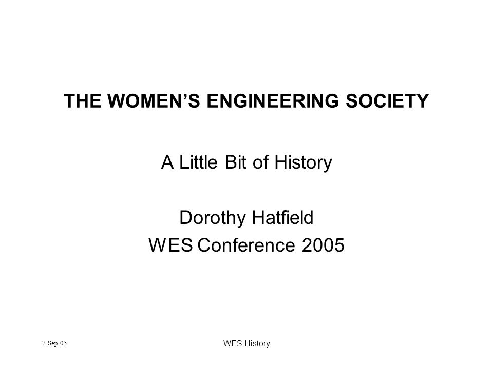 THE WOMEN'S ENGINEERING SOCIETY