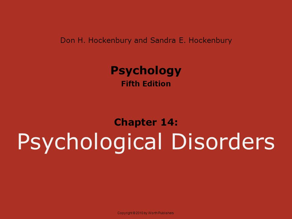 Discovering psychology by don h. Hockenbury.