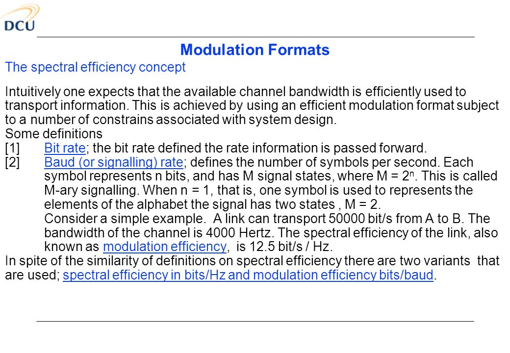 Modulation Formats The spectral efficiency concept