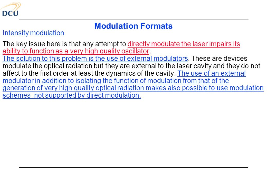 Modulation Formats Intensity modulation