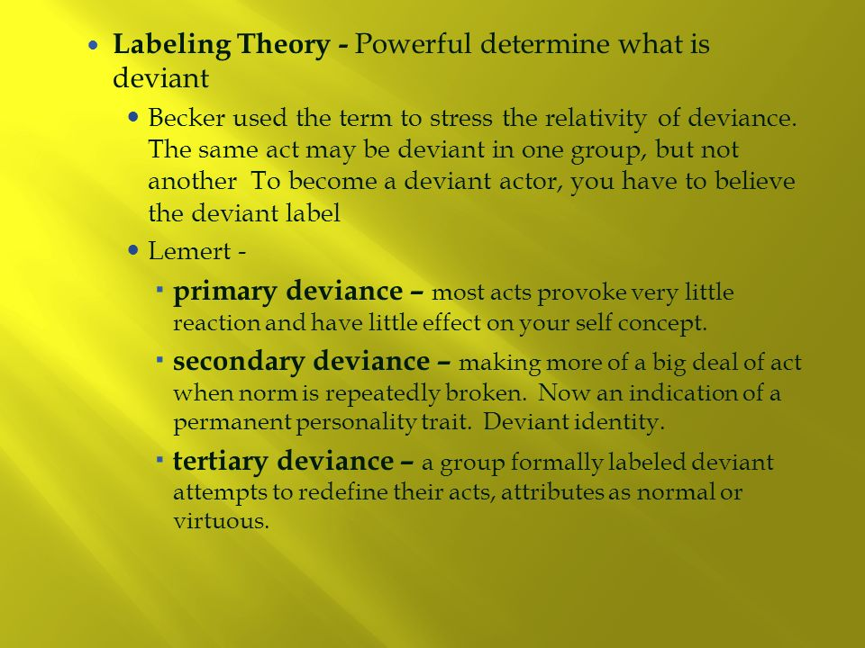 new deviancy and labeling theory