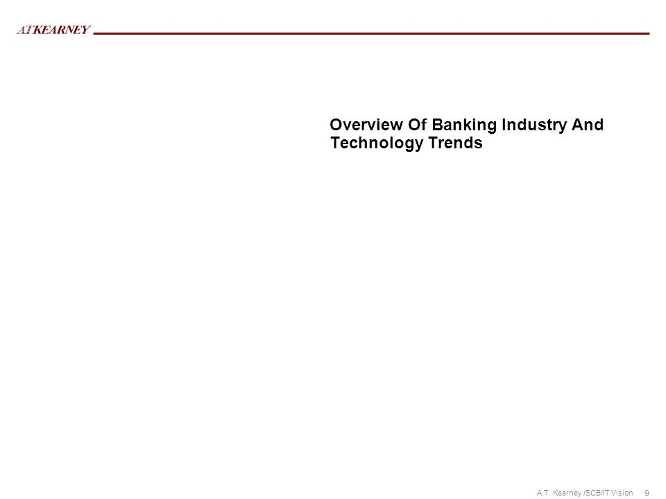 Overview Of Banking Industry And Technology Trends