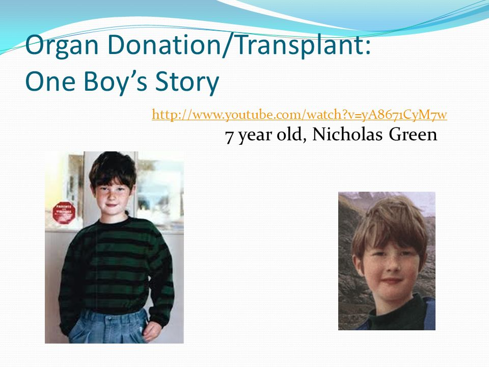 organ and tissue transplantation the nicholas green story She has shared her personal and inspirational story at  providing organ, eye and tissue donation  from washington regional transplant community,.