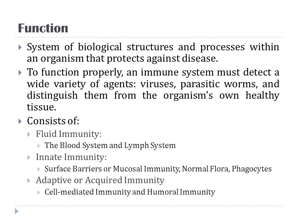 Function System of biological structures and processes within an organism that protects against disease.