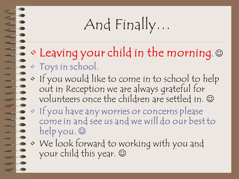And Finally… Leaving your child in the morning.  Toys in school.