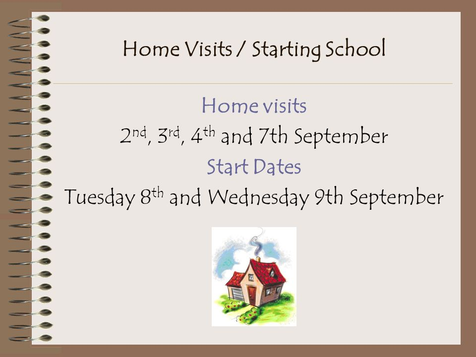 Home Visits / Starting School
