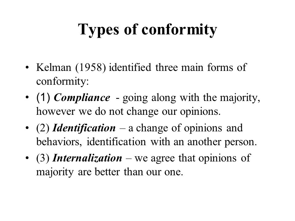 conformity compliance and obedience and their There are a number of different kinds of conformity and obedience, or different ways that we can be motivated by group pressures or by individuals one way is through compliance and this explains situations where we do a behavior to get a reward or to avoid punishment.