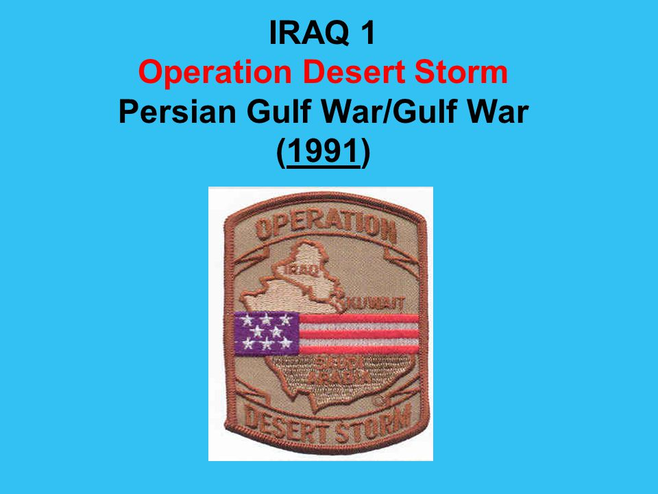 first persian gulf war 1990 1991 essay The gulf war, 1991  access they afforded to its ports on the khawr 'abd allah—the waterway to the persian gulf that remained the only viable  1990, a force .