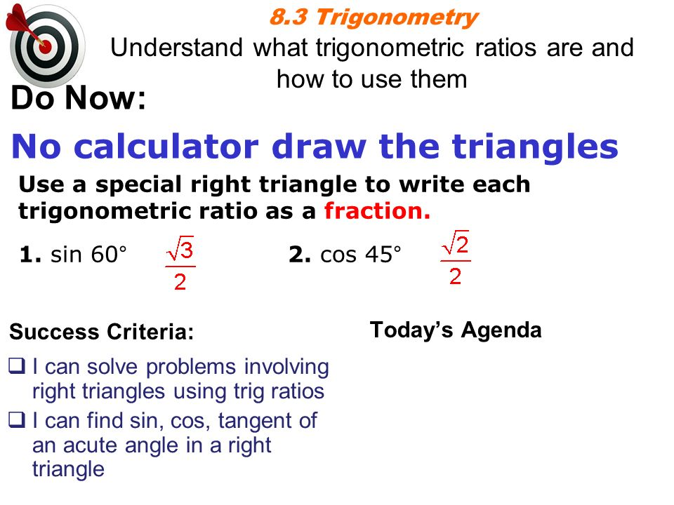 How to write a trigonometric ratio as a simplifying fractions calculator