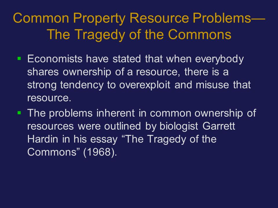 environmental risk economics assessment and management ppt common property resource problems the tragedy of the commons