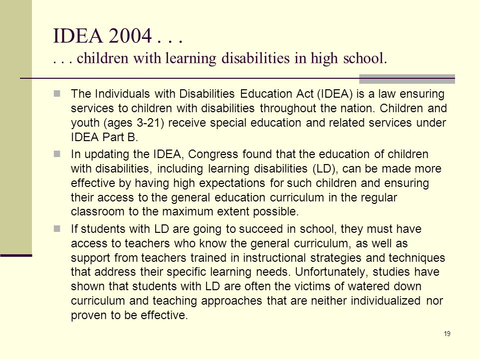 disabilities education act of 2004 essay One of the most anxiously awaited aspects of the recently reauthorized individuals with disabilities education act (idea) was the finalization of the requirements for qualifications for special education teachers the new requirements, found in idea 2004 s definition of highly qualified teachers (hqt) , are tightly aligned with.