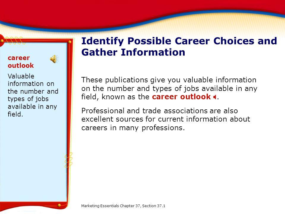 Identify Possible Career Choices and Gather Information